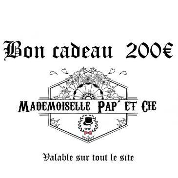 Bon cadeau 200 €